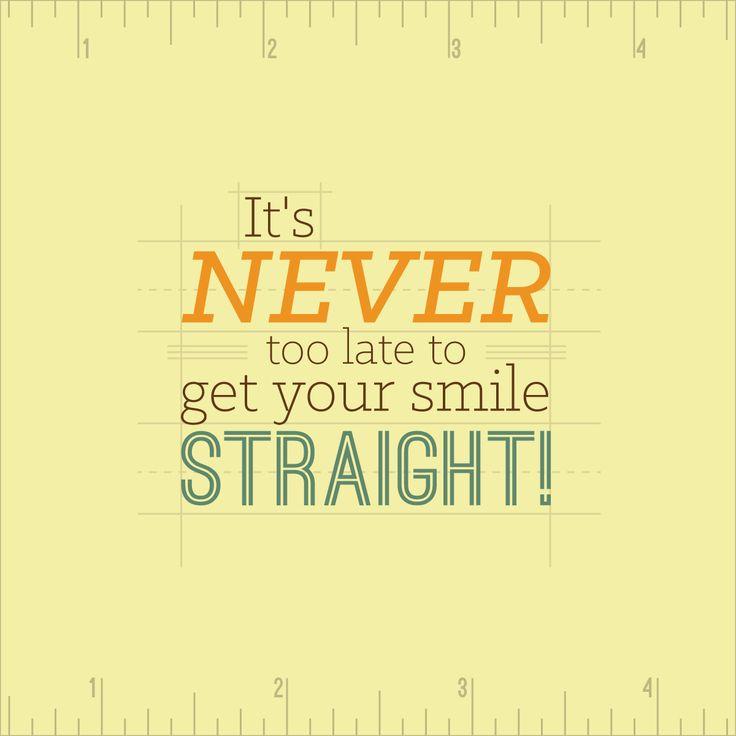 """""""¡Viejos los cerros y reverdecen!""""   Nunca es demasiado tarde para tener la sonrisa que siempre has deseado. De hecho, quienes más contentos se van tras su tratamiento de ortodoncia son los adultos. :)"""