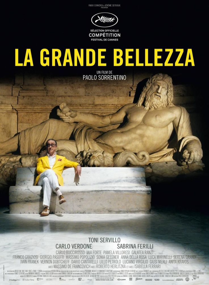 "La gran belleza (2013) ""La grande bellezza"" (original title)   Jep Gambardella has seduced his way through the lavish nightlife of Rome for decades, but after his 65th birthday and a shock from the past, Jep looks past the nightclubs and parties to find a timeless landscape of absurd, exquisite beauty.  Director: Paolo Sorrentino"
