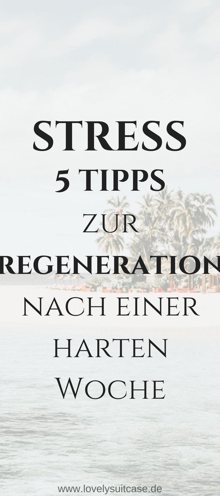 5 Tipps zum Regenerieren nach einer anstrengenden Woche