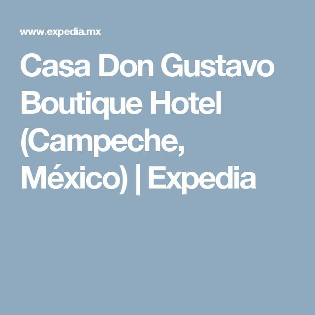 Casa Don Gustavo Boutique Hotel (Campeche,  México) | Expedia