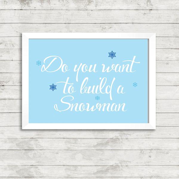 Do You Want To Build A Snowman - Frozen Quote A4 Print - £9.99 From Vunk #frozen #artprint #nursery