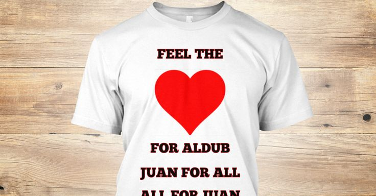 Share the Aldub love with this cool tee , have some fun and wear your T-Shirt with pride..!