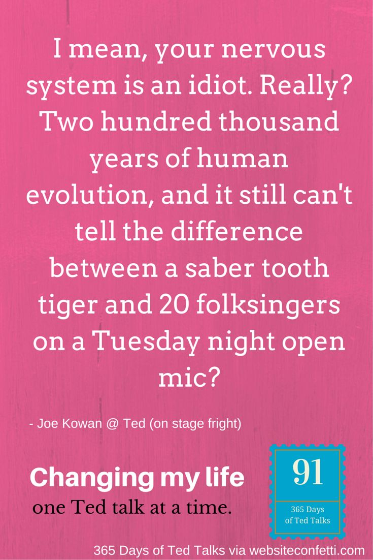 Day 91: How Joe Kowan conquered stage fright. His Ted talk explains it all.