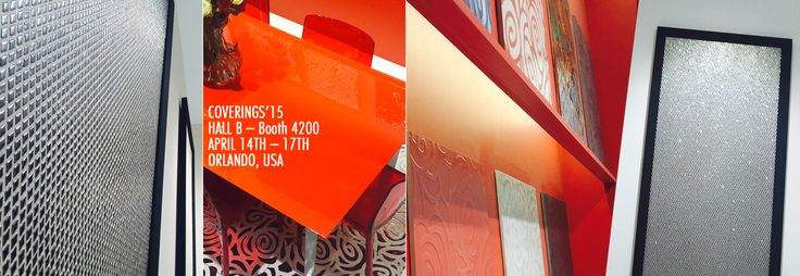 Coverings 2015 April 14th – 17th Orlando, USA