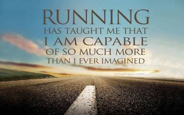 Completely agree with this -- I never thought I would be able to run over 5 miles, let alone a marathon. It has taught me that you can complete so many things that you never thought were possible with some dedication, motivation, & hard work.
