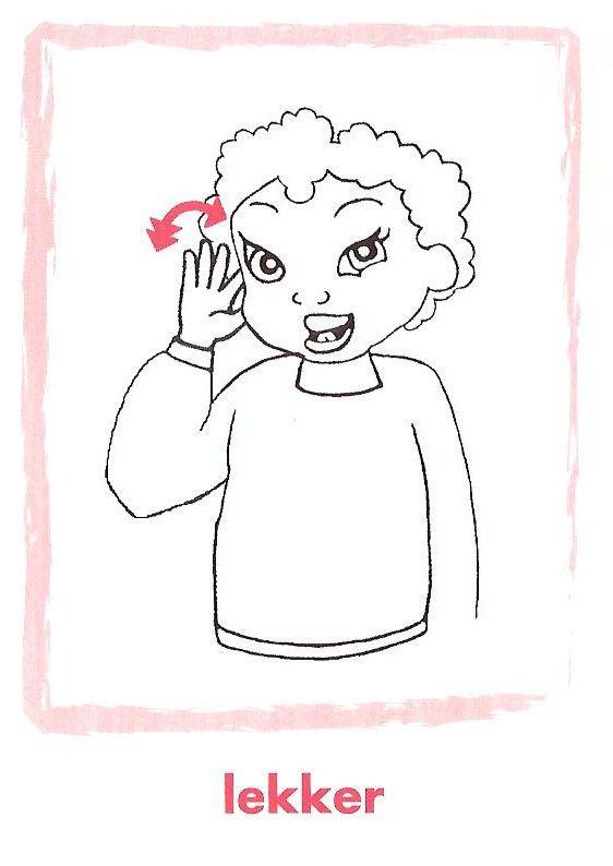 Lekker, gebarentaal.