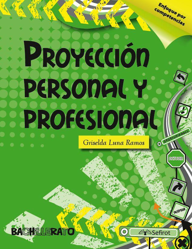 Proyección personal y profesional / Bachillerato