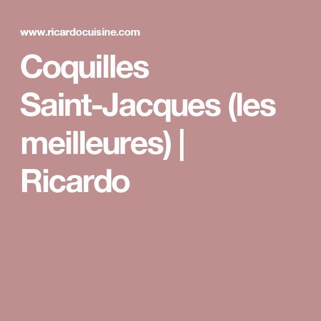 Coquilles Saint-Jacques (les meilleures) | Ricardo