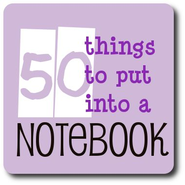 blog series of 50 things to put into a notebook