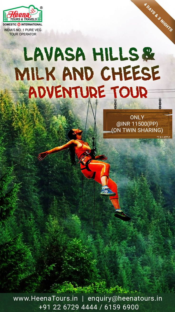 Life is an Adventure.. Live it with Heena..!! Lavasa Hills & Milk and Cheese Adventure Tour. Only @ INR 11500/- PP on Twin Sharing. So what are you waiting for?