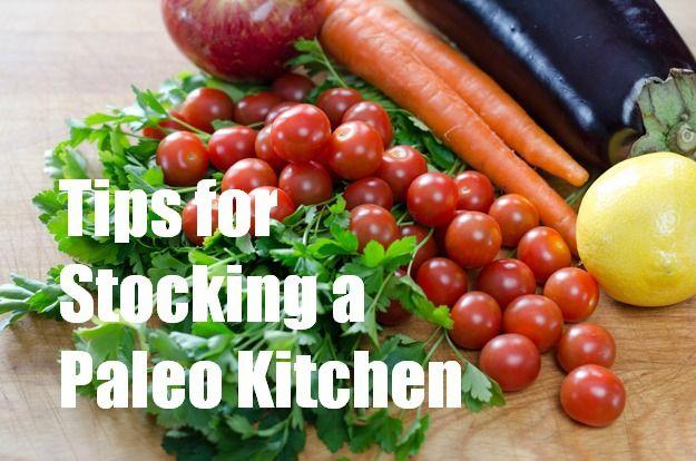 Tips for stocking a gluten-free, grain-free, paleo kitchen