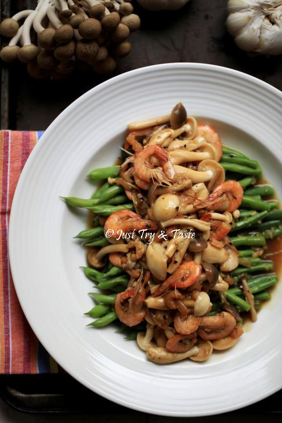 Just Try & Taste: Resep Buncis, Jamur, dan Udang Saus Tiram