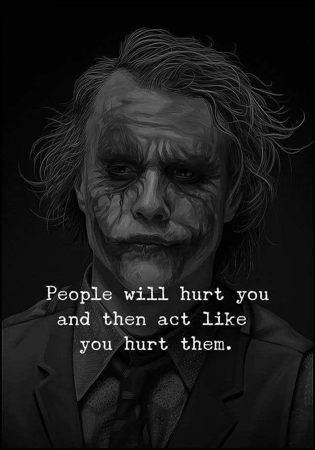 People Will Hurt You Best Joker Quotes Joker Quotes Villain Quote