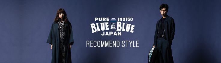 BLUE BLUE JAPAN RECOMMEND STYLE(ブルーブルージャパン レコメンドスタイル) | 聖林公司 | メンズファッション・アメカジファッション