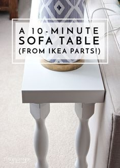 Need a quick and easy sofa table without the hassle of tools and lumber? This one comes together in just 10 minutes using off-the-shelf items from IKEA!