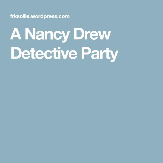 A Nancy Drew Detective Party
