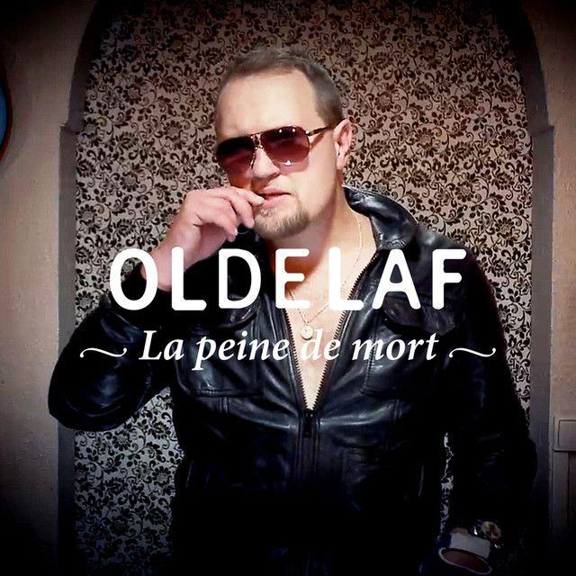La peine de mort, a song by Oldelaf on Spotify