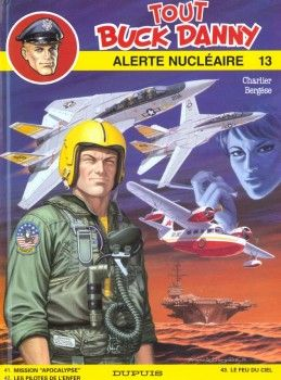 tout buck danny tome 13 - alerte nucleaire