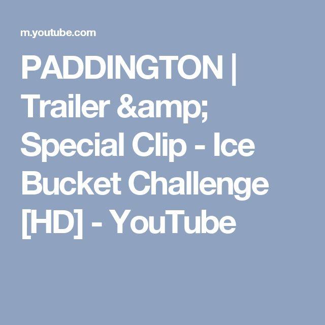 PADDINGTON   Trailer & Special Clip - Ice Bucket Challenge [HD] - YouTube