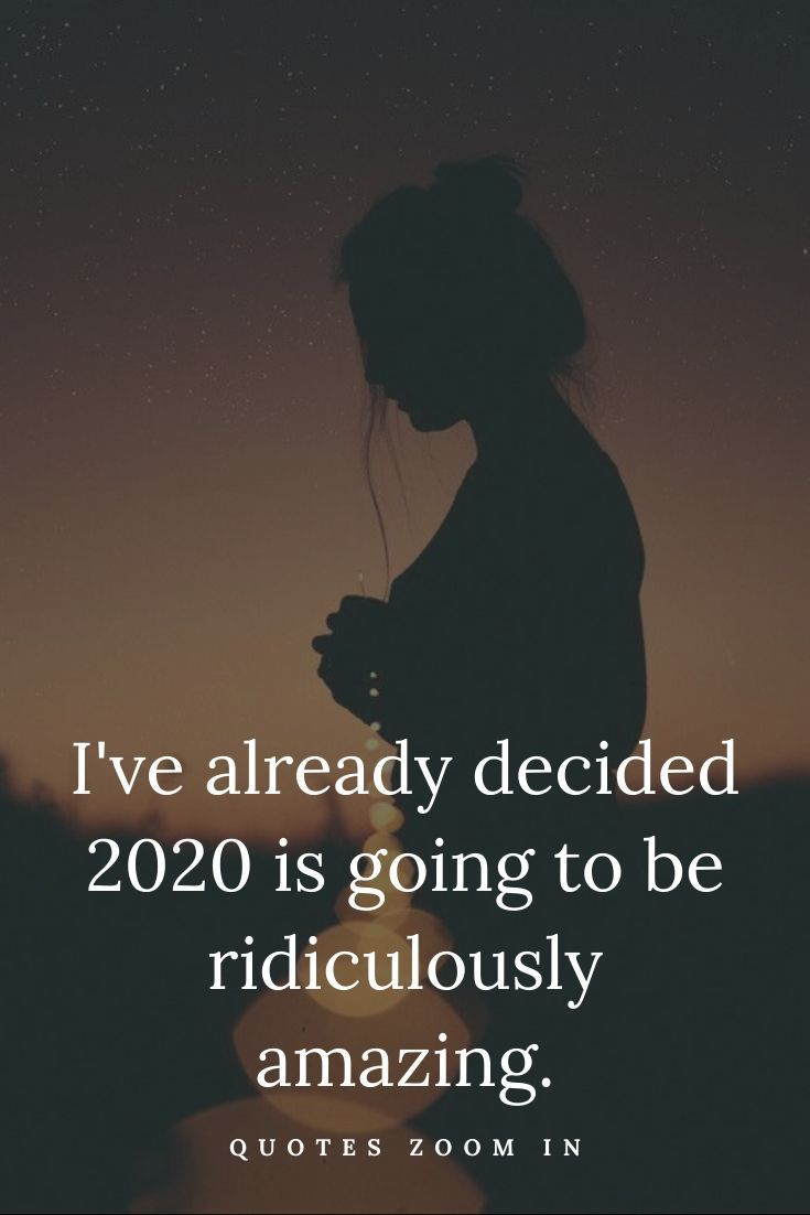 Inspirational New Year Quotes 2020 For Motivation On New Years Day 2020 Quotes About New Year Year Quotes New Year Motivational Quotes