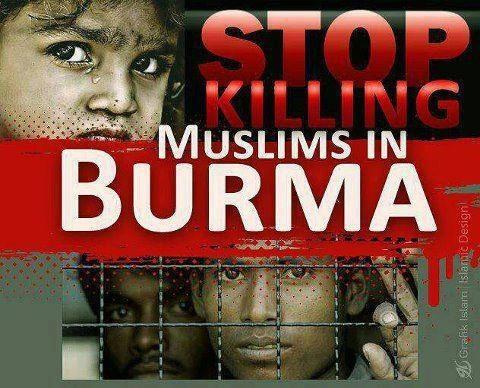 MYANMAR MASSACRE OF MUSLIMS - BURMA