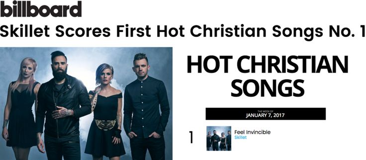 """Skillet's+""""Feel+Invincible""""+Scores+GRAMMY®+Nominees+First+Hot+Christian+Songs+Chart+Topper"""