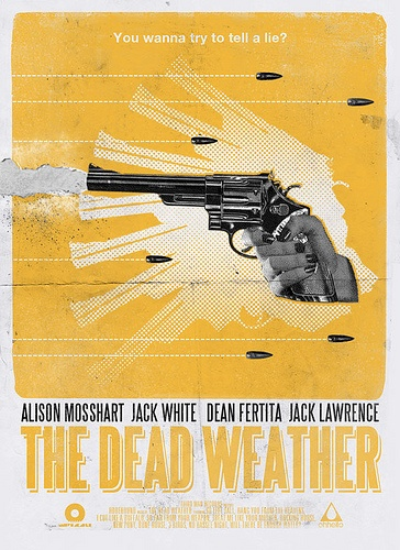 The Dead Weather poster by MoreInterpretations | flickr.com/photos/moreinterpretations