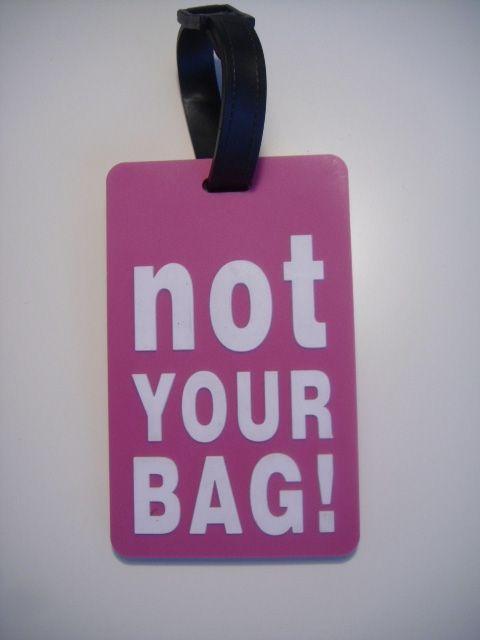 "etiquetas personalizadas para maletas, ""not your bag"""
