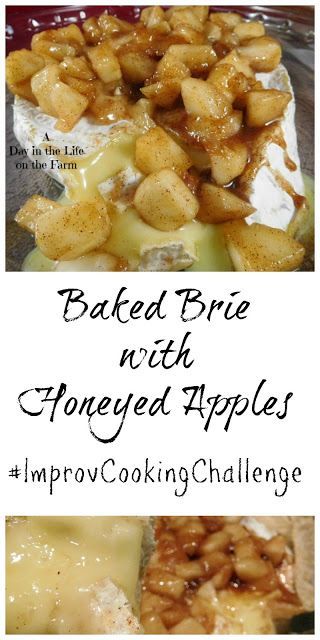 A Day in the Life on the Farm: Baked Brie with Honeyed Apples #ImprovCookingChallenge