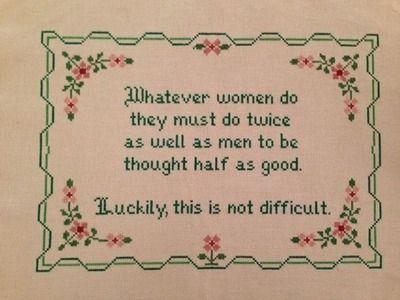 Subversive cross stitch, snark & feminism all in one :)