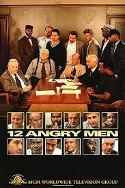 12 Angry Men 1997 & 1957........Excellent Movie (I happen to like the 1997 version a little better - because I love Jack Lemon & George C. Scott)