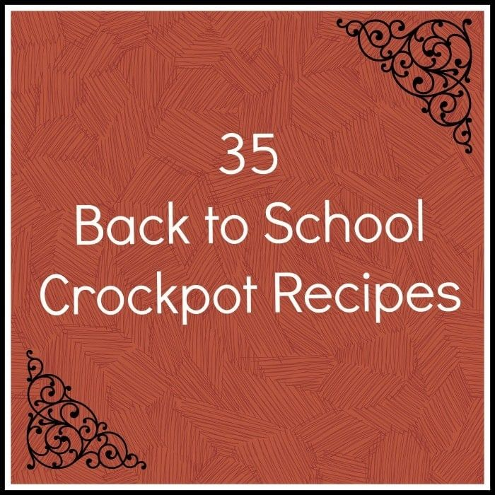 35 Back to School Crockpot Recipes are perfect for the busy nights throughout the school year. There is something for everyone!
