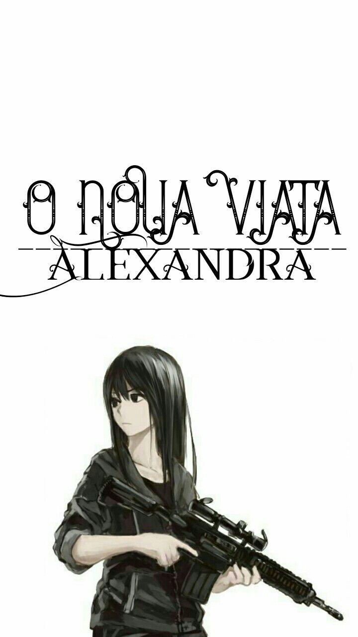 O noua viață-Alexanda story