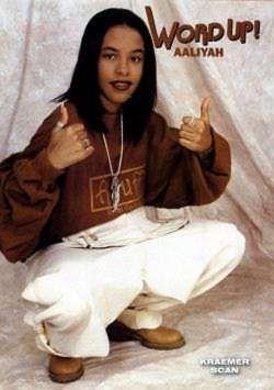 Aaliyah - word up!