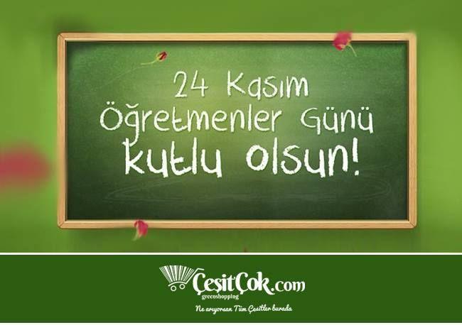 Tüm Öğretmenlerimizin 24 Kasım Öğretmenler Günü Kutlu Olsun www.cesitcok.com