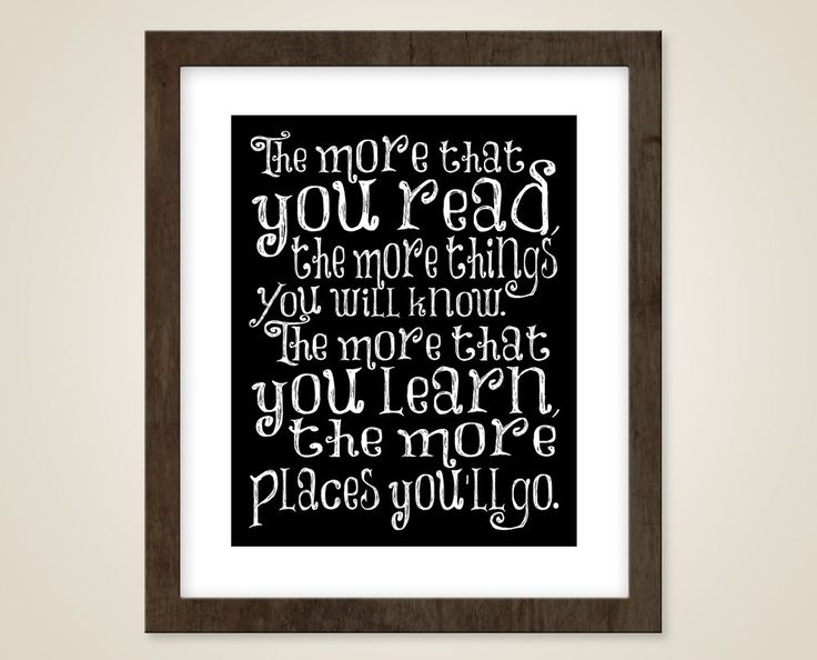 Dr Suess Nursery quote art -  8 x 10 print - Inspirational kids room play room decor - The more you read. $15.00, via Etsy.