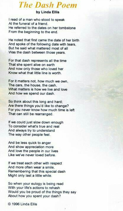 The Dash poem  Really ♡ this poem!!