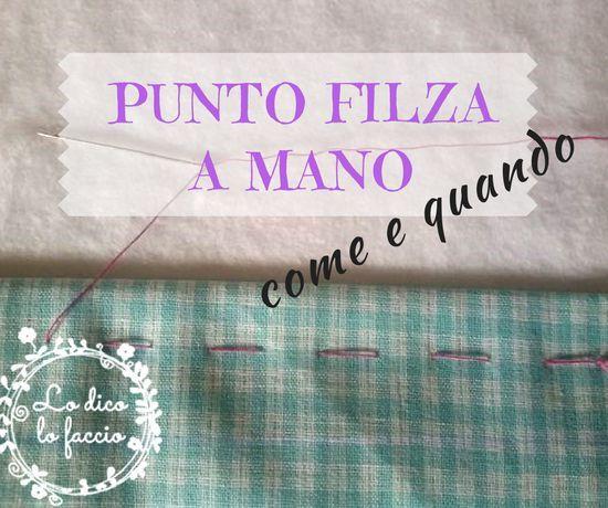 Come cucire il punto filza http://www.lodicolofaccio.it/2017/05/come-cucire-il-punto-filza.html
