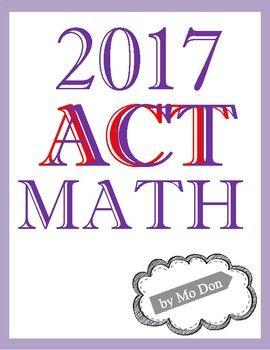 ACT math practice in a complete package. Printable pages with 3 practice tests (3 sections with 50, 50, and 100 questions) and separate answer keys for each section. Answer key explains step-by-step method for solving problem. The topics include: i. Basics a.