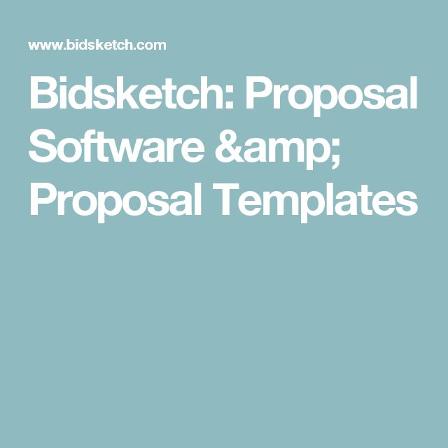 Bidsketch: Proposal Software & Proposal Templates