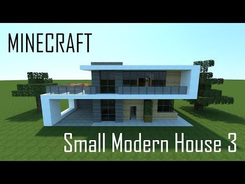 Minecraft Small Modern House 3 (full interior) + Download - YouTube