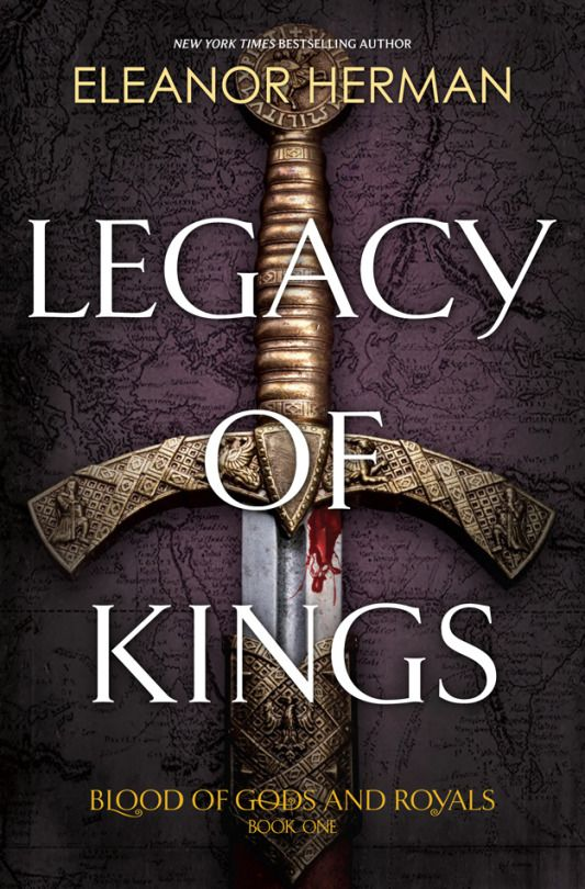 Cover Reveal: LEGACY OF KINGS by Eleanor Herman | Blog | Epic Reads