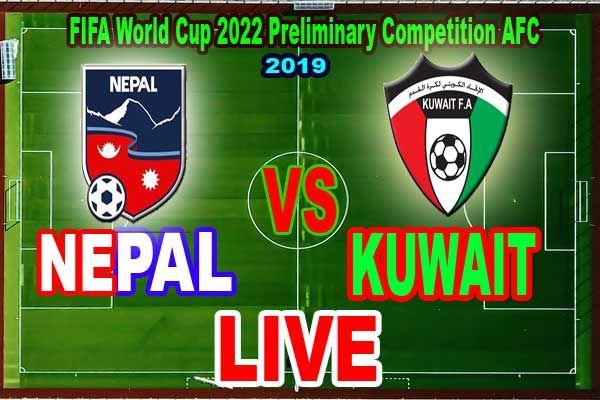 Nepal Vs Kuwait Live Fifa World Cup 2022 Pre Competition Afc Nepal Vs Kuwait Live Fifa World Cup 2022 Pre Competition Fifa World Cup World Cup 2022 World Cup
