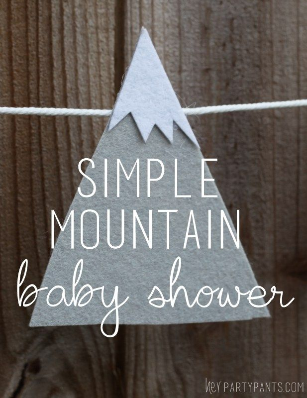 Simple Mountain Shower Details Her Party Pants Baby Shower In