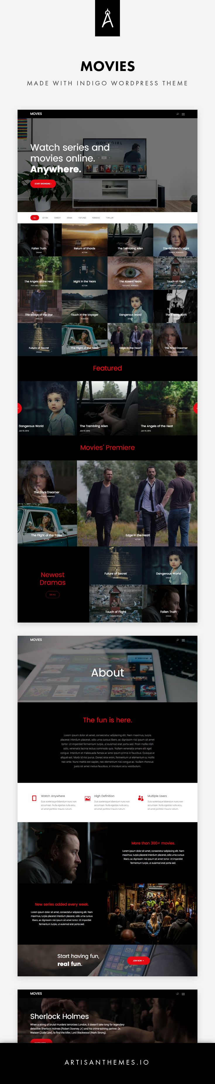 Movies, a site ready to be installed made with Indigo WordPress Theme by Artisan Themes.  Yeah, we had a little fun with this one. 😉  Inspired on a very famous online streaming site, a ready made site that can serve a movies/TV series catalog, a film production company or any other entertainment site.