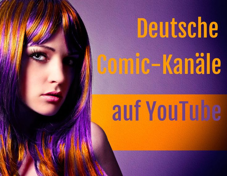 Du bist Comiceinsteiger und möchtest dich in die Comicwelt reinfuchsen? Vielleicht bist du auch schon richtiger Comicveteran und über viele Jahre Fan von der bildenden  Kunstliteratur [...]  -> DC Comics Marvel ComicFan deutsch german Youtube Kanal Kanäle Tipps Comictipps Batman Superman Wonder Woman Spiderman Spider Man lila hair violet orange woman long langes haar violett frau gamergirl nerdgirl geekgirl beautyful