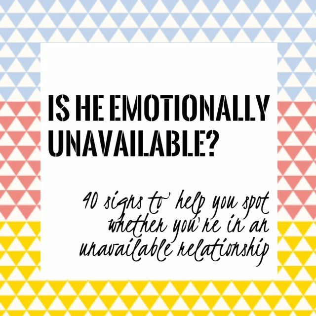 Signs of an emotionally unavailable person