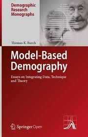 Model-based demography : essays on integrating data, technique and theory / Thomas K. Burch - https://bib.uclouvain.be/opac/ucl/fr/chamo/chamo%3A1973723?i=0