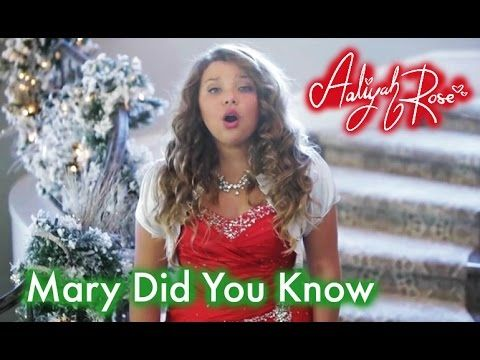 Mary Did You Know - 12 year old Aaliyah Rose - YouTube