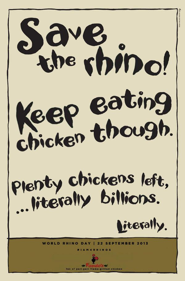 World Rhino Day on 22 September. Save the rhino. Keep eating chicken though.